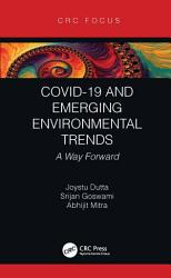 Covid 19 And Emerging Environmental Trends Book PDF