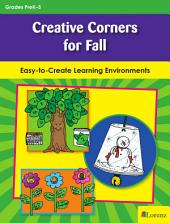 Creative Corners for Fall: Easy-to-Create Learning Environments
