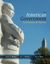 American Government: Institutions and Policies: Edition 14