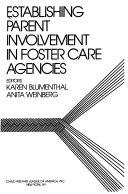 Establishing Parent Involvement in Foster Care Agencies