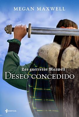 Las guerreras Maxwell  1  Deseo concedido PDF