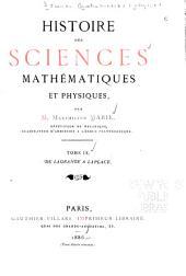 Histoire Des Sciences Mathématiques Et Physiques: De Lagrange à Laplace