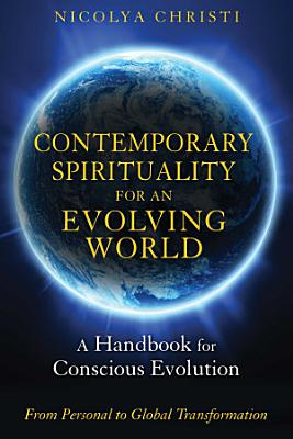 Contemporary Spirituality for an Evolving World PDF
