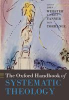 The Oxford Handbook of Systematic Theology PDF