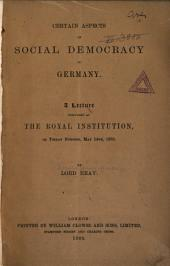 Certain Aspects of Social Democracy in Germany: A Lecture Delivered at the Royal Institution