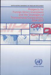 Prospects for Foreign Direct Investment and the Strategies of Transnational Corporations, 2004-2007: Page 966