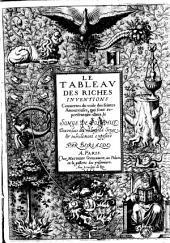 Le tableau des riches inventions, couvertes des voile des feintes amoureuses, qui sont representees dans le songe de Poliphile, desvoilees des ombres du songe et subtilement exposees par Bervalde