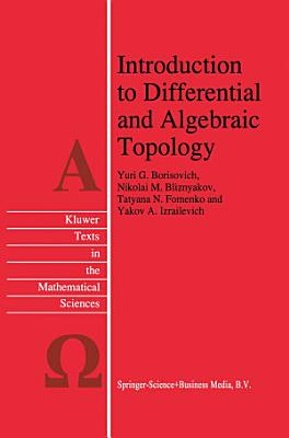 Introduction to Differential and Algebraic Topology PDF