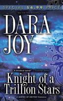 Knight of a Trillion Stars