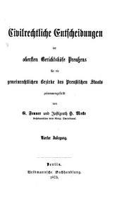 Civilrechtliche Entscheidungen der obersten Gerichtshöfe Preußens für die gemeinrechtlichen Bezirke des Preußischen Staates: Band 4