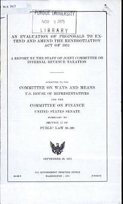An Evaluation of Proposals to Extend and Amend the Renegotiation Act of 1951