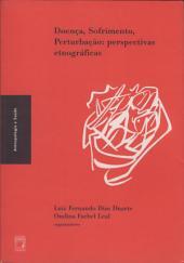 Doença, sofrimento, perturbação: perspectivas etnográficas