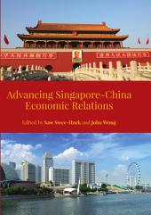 Advancing Singapore-China Economic Relations