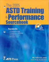 The 2005 ASTD Training & Performance Sourcebook