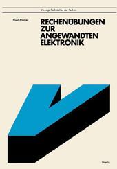 Rechenübungen zur angewandten Elektronik: Mit 92 Aufgaben und Lösungen, zum Teil mit BASIC-Programmen, Ausgabe 4