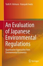 An Evaluation of Japanese Environmental Regulations