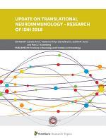 Update on Translational Neuroimmunology - Research of ISNI 2018