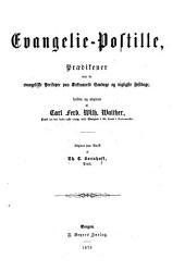 Evangelie-Postille: prædikener over de evangeliske perikoper paa kirkeaarets søndage og vigtigste festdage