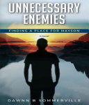 Unnecessary Enemies