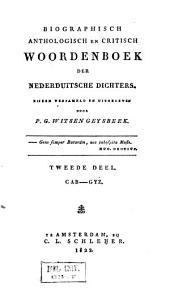 Biographisch, anthologisch en critisch woordenboek der Nederduitsche dichters: Volume 2