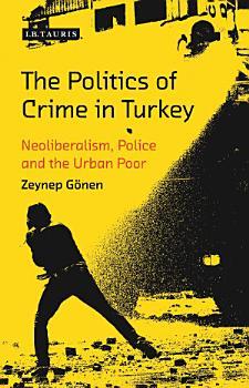 The Politics of Crime in Turkey PDF