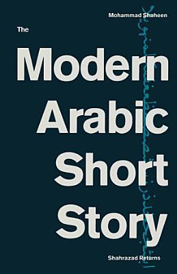 The Modern Arabic Short Story PDF