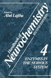 Handbook of Neurochemistry: Volume 4 Enzymes in the Nervous System