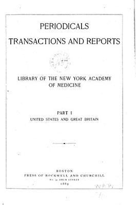 Periodicals  Transactions and Reports in the Library of the New York Academy of Medicine PDF