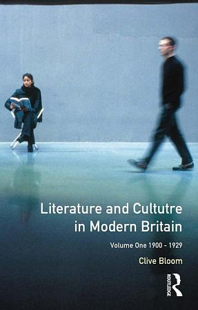 Literature and Culture in Modern Britain  Volume 1 PDF