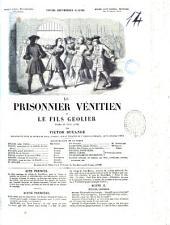 Le prisonnier vénitien, ou Le fils Geolier drame en trois actes par Victor Ducange