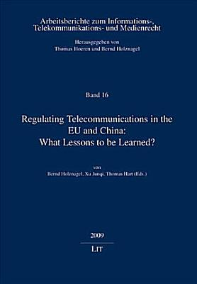 Regulating Telecommunications in the EU and China PDF