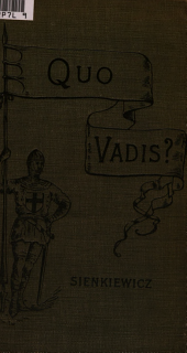 """Quo Vadis"": A Story of the Time of Nero"