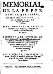 Memorial de la preferencia, que haze el Reyno de Portugal, y su Conseio, al de Aragon, y de las dos Sicilias, etc