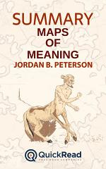 Maps of Meaning by Jordan B. Peterson (Summary)