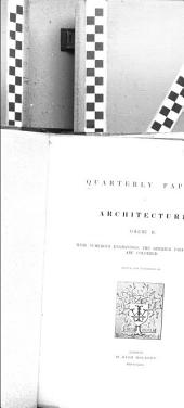 Quarterly Papers on Architecture: Volume 2