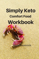 Simply Keto Comfort Foods Workbook