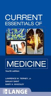 CURRENT Essentials of Medicine, Fourth Edition: Edition 4