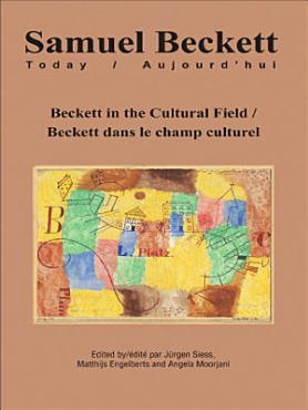 Beckett in the Cultural Field   Beckett dans le champ culturel PDF