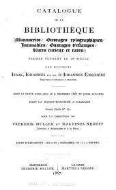 Catalogue de la bibliothèque: manuscrits, ouvrages xylographiques, incunables, ouvrages d'estampes, livres curieux et rares : formée pendant le 18e siècle