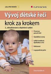 Vývoj dětské řeči krok za krokem: 2., aktualizované a doplněné vydání