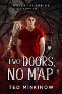 Two Doors, No Map