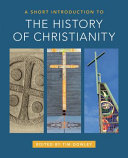 A Short Introduction to the History of Christianity PDF