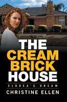The Cream Brick House PDF