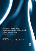 Progress, Change and Development in Early Childhood Education and Care