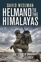Helmand to the Himalayas PDF
