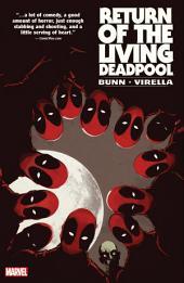 Return of the Living Deadpool: Volume 1