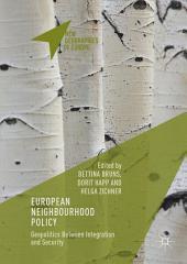 European Neighbourhood Policy: Geopolitics Between Integration and Security