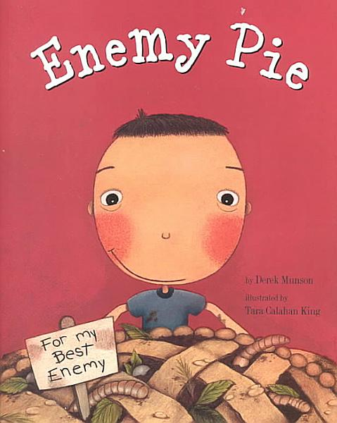 Download Enemy Pie  Reading Rainbow Book  Children S Book about Kindness  Kids Books about Learning  Book