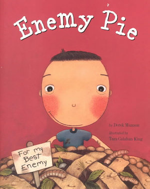 Enemy Pie  Reading Rainbow Book  Children S Book about Kindness  Kids Books about Learning