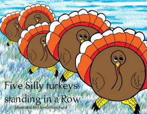 Five Silly Turkeys Standing in a Row